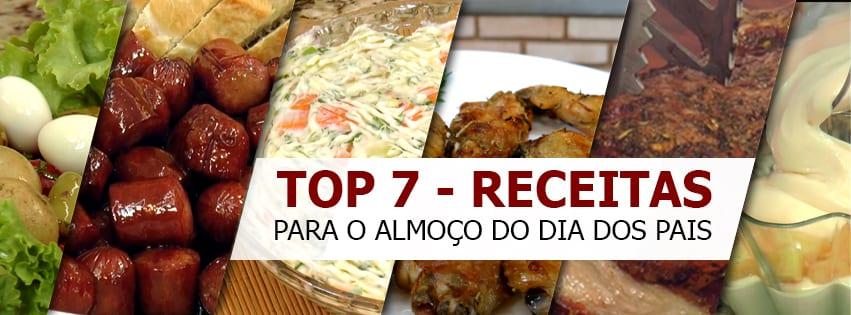 TOP 7 - RECEITAS PARA O ALMOÇO DO DIA DOS PAIS